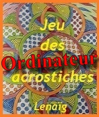 Acrostiche 19 : l'ordinateur, quelle innovation !
