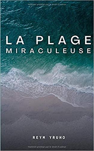 La plage miraculeuse