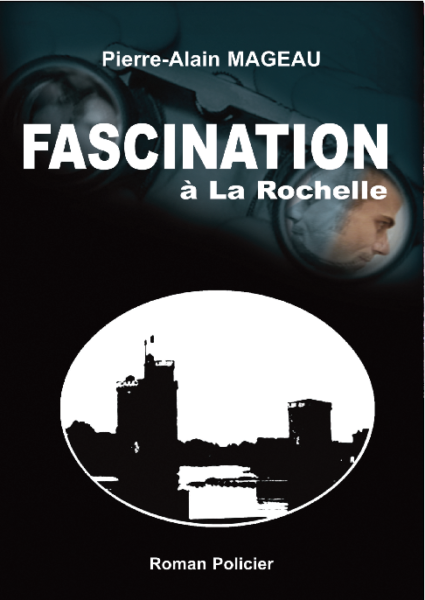 Fascination, un roman de Pierre-Alain Mageau